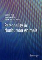 Personality in Nonhuman Animals by Jennifer Vonk