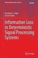 Information Loss in Deterministic Signal Processing Systems by Bernhard C. Geiger, Gernot Kubin