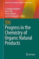 Progress in the Chemistry of Organic Natural Products 106 by A. Douglas Kinghorn