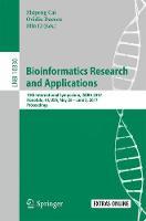 Bioinformatics Research and Applications 13th International Symposium, ISBRA 2017, Honolulu, HI, USA, May 29 - June 2, 2017, Proceedings by Zhipeng Cai