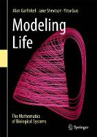 Modeling Life The Mathematics of Biological Systems by Alan Garfinkel