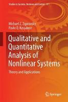 Qualitative and Quantitative Analysis of Nonlinear Systems Theory and Applications by M. Z. Zgurovsky, Pavlo O. Kasyanov