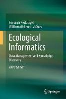 Ecological Informatics Data Management and Knowledge Discovery by Friedrich Recknagel