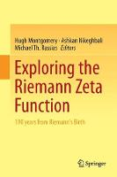 Exploring the Riemann Zeta Function 190 years from Riemann's Birth by Hugh Montgomery