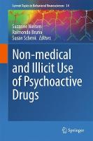 Non-medical and illicit use of psychoactive drugs by Suzanne Nielsen