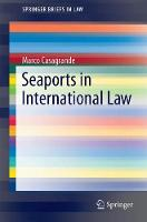Seaports in International Law by Marco Casagrande