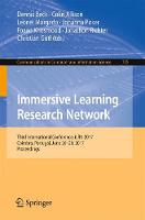 Immersive Learning Research Network Third International Conference, iLRN 2017, Coimbra, Portugal, June 26-29, 2017. Proceedings by Colin Allison