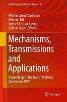 Mechanisms, Transmissions and Applications Proceedings of the Fourth MeTrApp Conference 2017 by Erwin Christian Lovasz