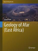 Geology of Afar (East Africa) by Jacques Varet