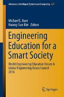 Engineering Education for a Smart Society World Engineering Education Forum & Global Engineering Deans Council 2016 by Michael E. Auer