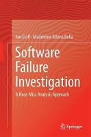 Software Failure Investigation A Near-Miss Analysis Approach by Jan H. P. Eloff, Madeleine Bihina Bella
