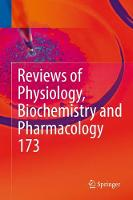 Reviews of Physiology, Biochemistry and Pharmacology, Vol. 173 by Bernd Nilius