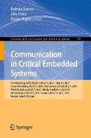 Communication in Critical Embedded Systems First Workshop, WoCCES 2013, Brasilia, Brazil, May, 10, 2013, Second Workshop, WoCCES 2014, Florianopolis, Brazil, May 9, 2014, Third Workshop, WoCCES 2015,  by Kalinka Regina Lucas Jaquie Castelo Branco