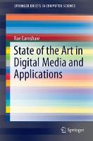 State of the Art in Digital Media and Applications by Rae Earnshaw