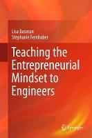 Teaching the Entrepreneurial Mindset to Engineers by Lisa Bosman, Stephanie A. Fernhaber