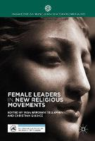 Female Leaders in New Religious Movements by Christian Giudice
