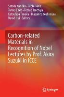Carbon-related Materials in Recognition of Nobel Lectures by Prof. Akira Suzuki in ICCE by Paolo Mele