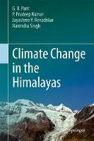 Climate Change in the Himalayas by Govind Ballabh Pant, Narendra Singh