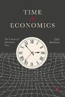 Time and Economics The Concept of Functional Time by Zeljko Rohatinski