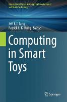 Computing in Smart Toys by Jeff K. T. Tang