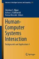 Human-Computer Systems Interaction Backgrounds and Applications 4 by Zdzislaw S. Hippe
