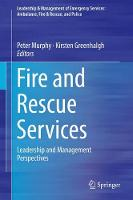 Fire and Rescue Services Leadership and Management Perspectives by Peter Murphy