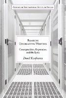 Reading Uncreative Writing Conceptualism, Expression, and the Lyric by David Kaufmann