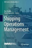 Shipping Operations Management by Ilias D. Visvikis