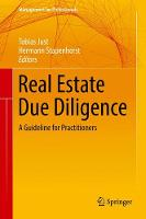 Real Estate Due Diligence A Guideline for Practitioners by Tobias Just