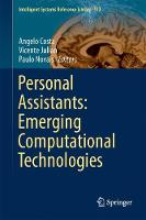 Personal Assistants: Emerging Computational Technologies by Paulo Novais