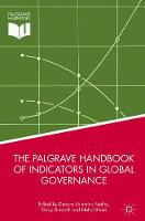 The Palgrave Handbook of Indicators in Global Governance by Nehal Bhuta