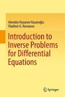 Introduction to Inverse Problems for Differential Equations by Vladimir G. Romanov