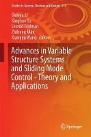 Advances in Variable Structure Systems and Sliding Mode Control-Theory and Applications by Shihua Li