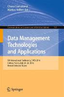 Data Management Technologies and Applications 5th International Conference, DATA 2016, Colmar, France, July 24-26, 2016, Revised Selected Papers by Chiara Francalanci