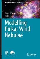 Modelling Pulsar Wind Nebulae by Diego F. Torres