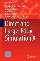 Direct and Large-Eddy Simulation X by Dimokratis G.E. Grigoriadis