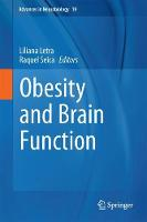 Obesity and Brain Function by Liliana Letra