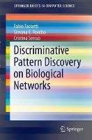 Discriminative Pattern Discovery on Biological Networks by Fabio Fassetti, Simona E. Rombo, Cristina Serrao