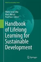 Handbook of Lifelong Learning for Sustainable Development by Walter Leal Filho