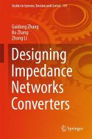Designing Impedance Networks Converters by Guidong Zhang, Bo Zhang, Zhong Li