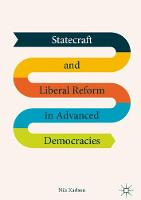 Statecraft and Liberal Reform in Advanced Democracies by Nils Karlson