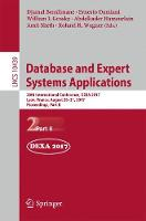 Database and Expert Systems Applications 28th International Conference, DEXA 2017, Lyon, France, August 28-31, 2017, Proceedings, Part II by Djamal Benslimane