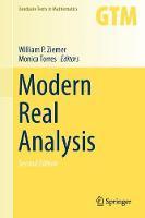 Modern Real Analysis by William P. Ziemer, Monica Torres