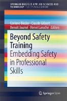 Beyond Safety Training Embedding Safety in Professional Skills by Corinne Bieder