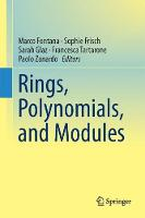 Rings, Polynomials, and Modules by Marco Fontana