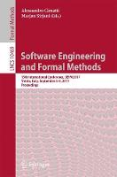 Software Engineering and Formal Methods 15th International Conference, SEFM 2017, Trento, Italy, September 4-8, 2017, Proceedings by Alessandro Cimatti