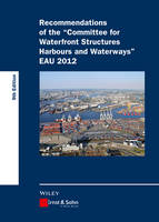 Recommendations of the Committee for Waterfront Structures Harbours and Waterways EAU 2012 by Htg