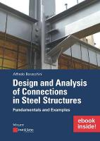 Design and Analysis of Connections in Steel Structures: Fundamentals and Examples (inkl. E-Book als PDF) by Alfredo Boracchini