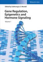 Gene Regulation, Epigenetics and Hormone Signaling by Subhrangsu S. Mandal