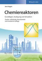 Chemiereaktoren Grundlagen, Auslegung und Simulation by Jens Hagen